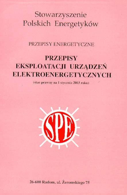 Okładka książki Stowarzyszenia polskich energetyków - Przepisy eksploatacji urządzeń elektroenergetycznych