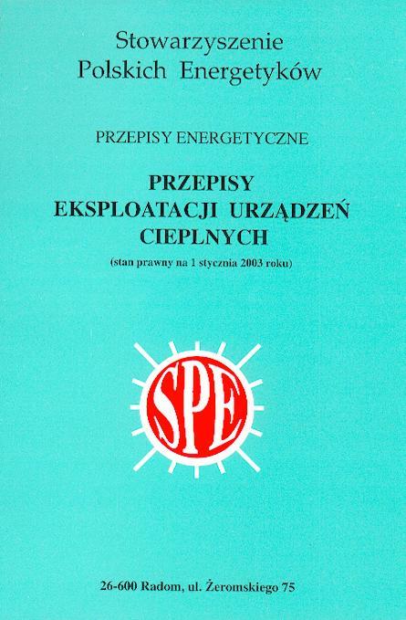 Okładka książki Stowarzyszenia polskich energetyków - Przepisy eksploatacji urządzeń cieplnych