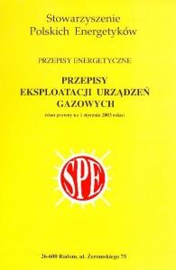 Okładka książki Stowarzyszenia polskich energetyków - Przepisy eksploatacji urządzeń gazowych